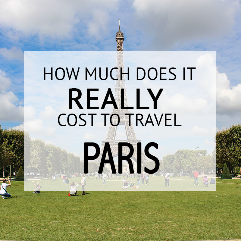 How Much Did It Cost – Paris Budget