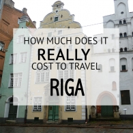 How Much Does It Cost To Travel Riga Budget