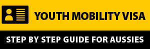 Step By Step Guide To Youth Mobility Visa