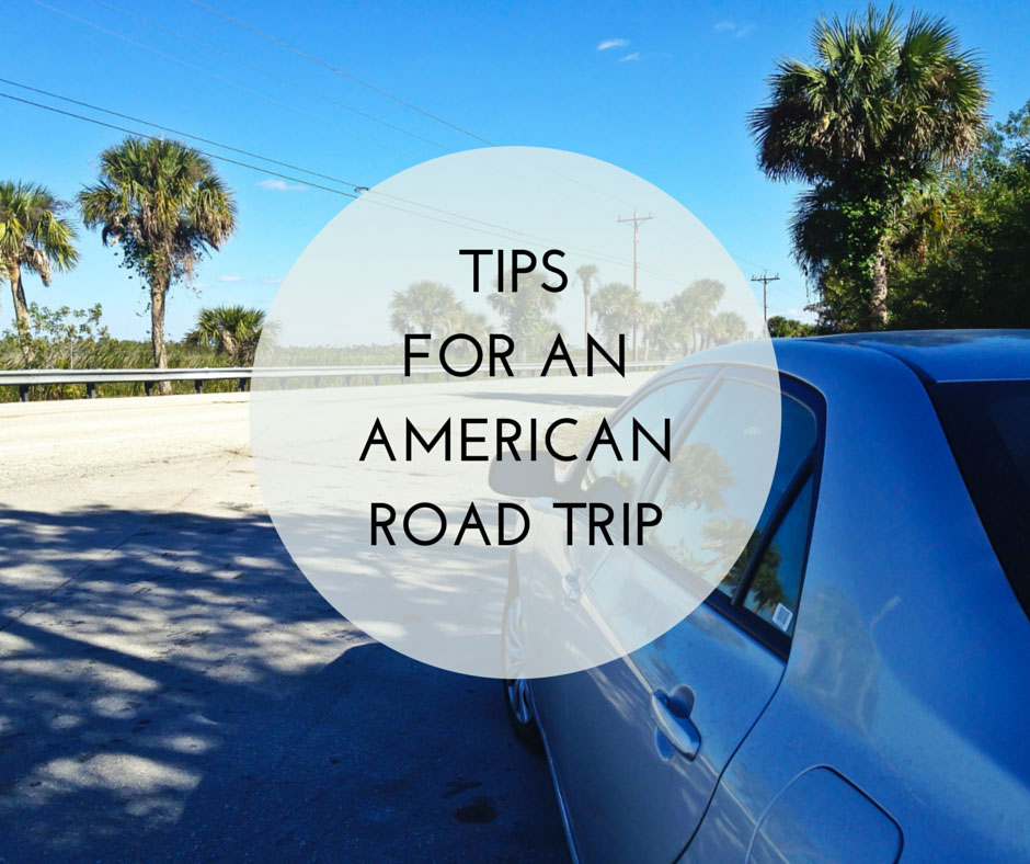 Tips For An American Road Trip