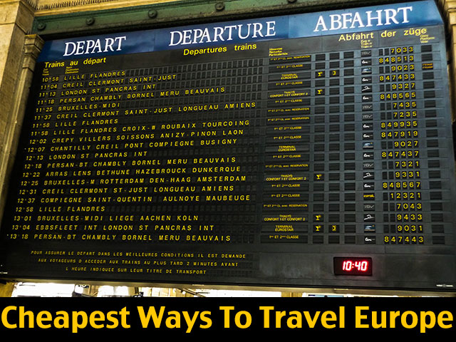 Cheapest Ways To Travel Europe