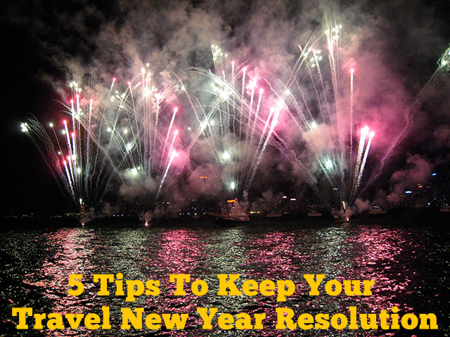 5 Tips To Keep Your Travel New Year Resolution