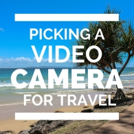 Picking A Video Camera For Travel