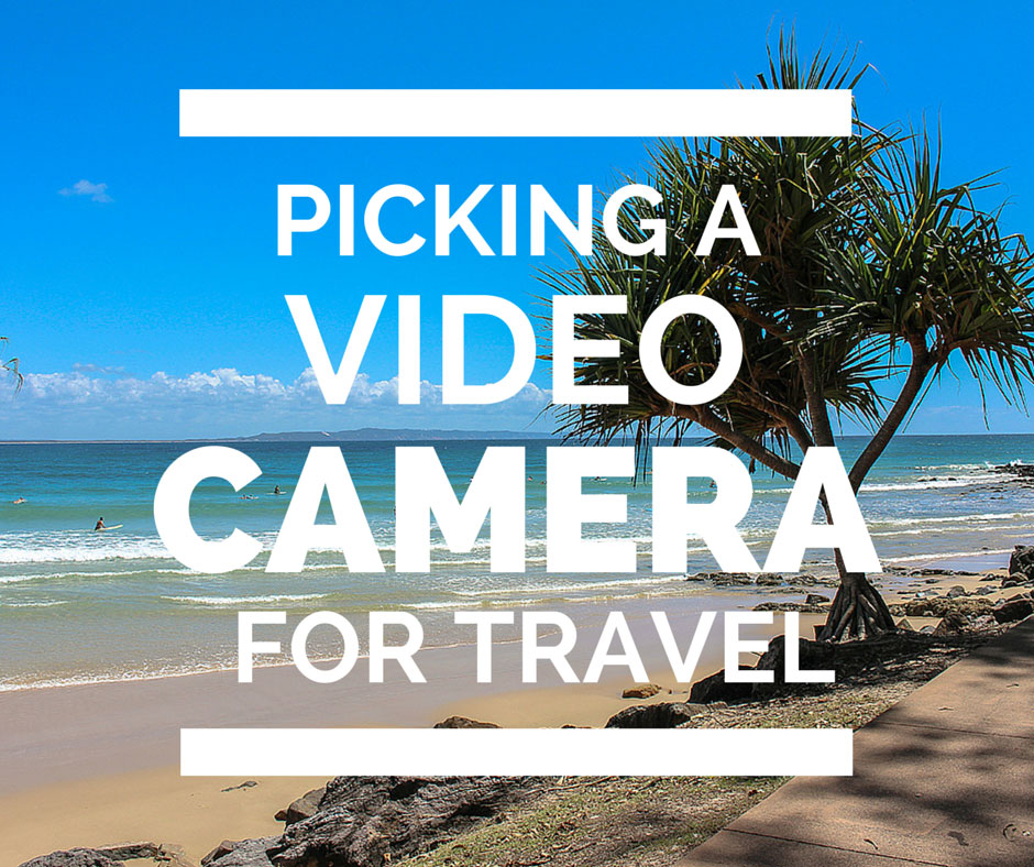 Picking A Video Camera For Travel (Win A JVC Video Camera)